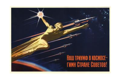 Our Triumph in Space Is the Hymn to the Soviet Country! by Valentin Petrovich Viktorov