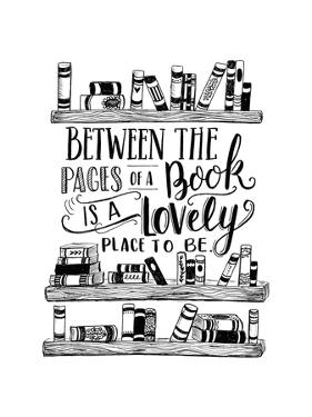 Between the Pages of a Book by Valerie McKeehan