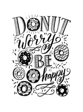 Donut Worry Be Happy by Valerie McKeehan