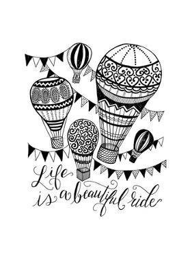Life Is a Beautiful Ride by Valerie McKeehan