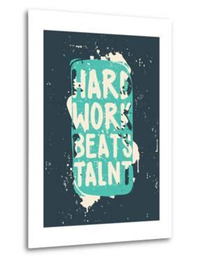 Poster. Hard Work Beats Talent by Vanzyst
