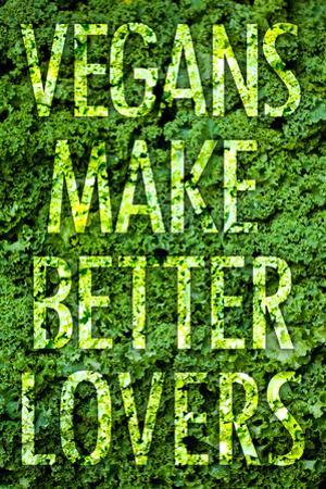 Vegans Make Better Lovers