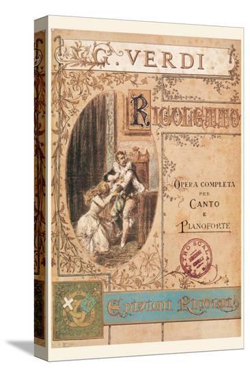 Verdi, Rigoletto--Stretched Canvas Print