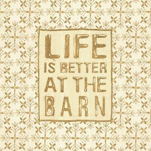 Life is Better at the Barn Cream by Veronique Charron