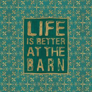 Life is Better at the Barn Green by Veronique Charron