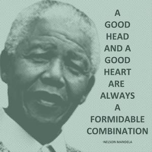 A Good Head and A Good Heart - Nelson Mandela Quote by Veruca Salt