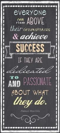 Achieve Success - Nelson Mandela Quote by Veruca Salt