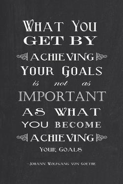 Achieving Your Goals by Veruca Salt