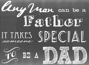Any Man Can Be A Father Gray by Veruca Salt