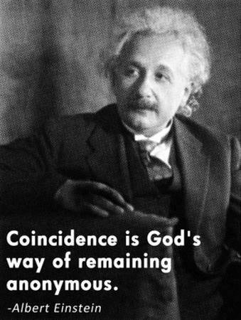 Coincidence Einstein Quote by Veruca Salt