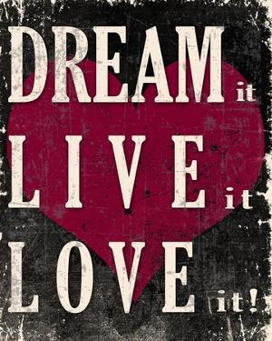Dream It, Live It, Love It by Veruca Salt