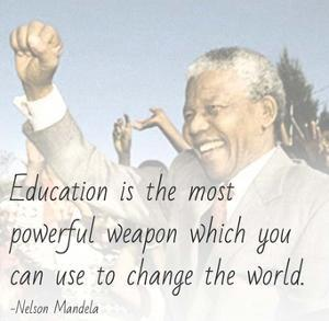 Education is the Most Powerful Weapon - Nelson Mandela Quote by Veruca Salt
