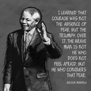 He Who Conquers - Nelson Mandela Quote by Veruca Salt