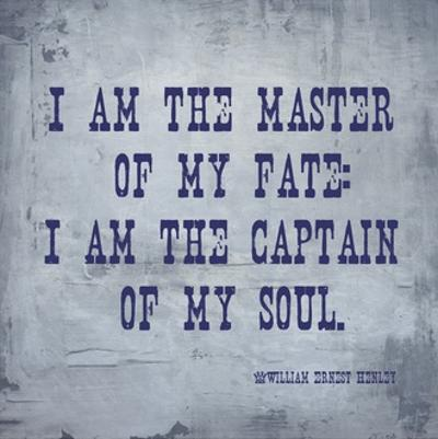I Am The Master Of My Fate: I Am The Captain Of My Soul, Invictus by Veruca Salt