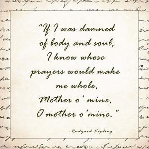 Mother O Mine by rudyard Kipling by Veruca Salt