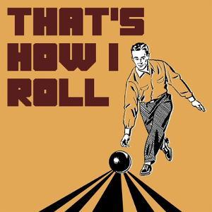 That's How I Roll - Man by Veruca Salt