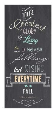 The Greatest Glory - Nelson Mandela Quote by Veruca Salt
