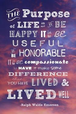 The Purpose of Life -Ralph Waldo Emerson by Veruca Salt
