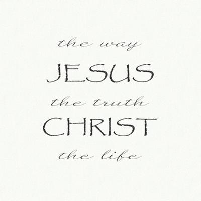 The Way, the Truth, the Life; Jesus Christ by Veruca Salt