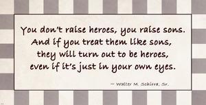 You Raise Heroes by Veruca Salt