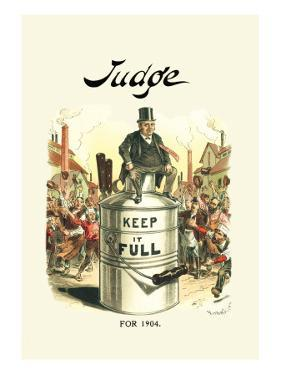 Judge: Keep It Full for 1904 by Victor Gillam