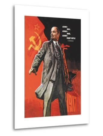 Lenin Lived, Lenin is Alive, Lenin Will Live by Victor Ivanov