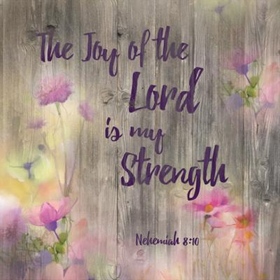 Joy Of The Lord by Victoria Brown