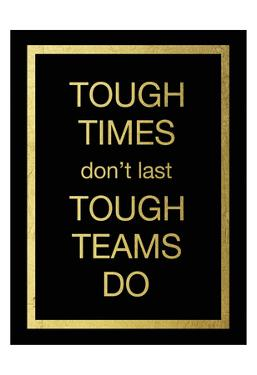 Tough Team by Victoria Brown
