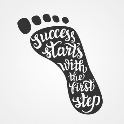 'Success Starts with the First Step' Lettering by Victoria Gripas