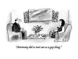 """Astronomy did so start out as a guy thing."" - New Yorker Cartoon by Victoria Roberts"