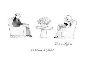 """I'm between dirty looks."" - New Yorker Cartoon by Victoria Roberts"