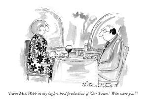 """""""I was Mrs. Webb in my high-school production of 'Our Town.'  Who were you?"""" - New Yorker Cartoon by Victoria Roberts"""