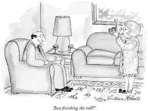 """Just finishing the roll?"" - New Yorker Cartoon by Victoria Roberts"