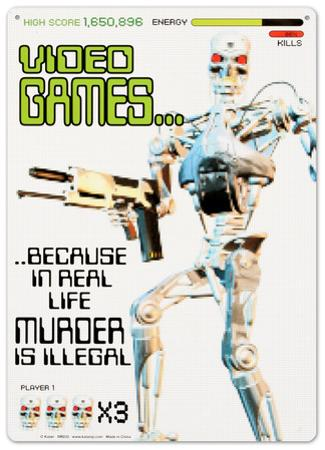 Video Games:  Because in Real Life Murder is Illegal