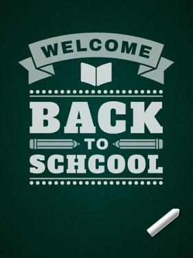 Back to School Message on Blackboard by VikaSuh