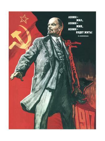 Lenin Lived, Lenin Lives, and Lenin Will Go on Living! by Viktor Semyonovich Ivanov