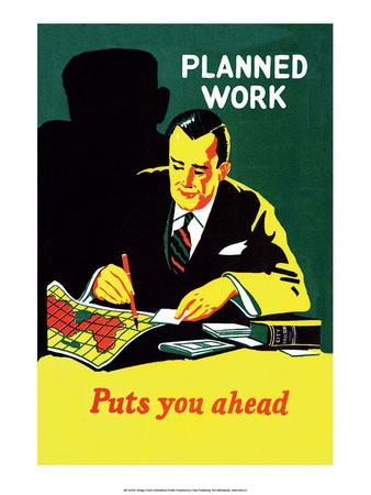 https://imgc.allpostersimages.com/img/posters/vintage-business-planned-work-puts-you-ahead_u-L-F801YZ0.jpg?p=0