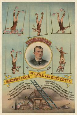 Prof.Theurer and his Inimitable Feats of Skills and Dexterity, c. 1883 by Vintage Reproduction