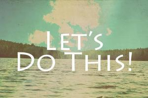 Lets Do This by Vintage Skies