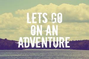 Lets Go on an Adventure by Vintage Skies