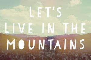 Live in the Mountains by Vintage Skies