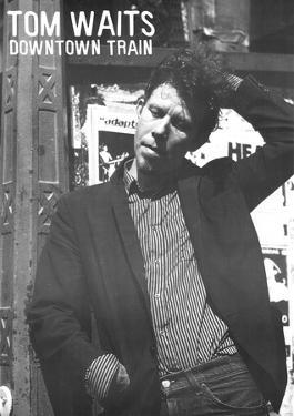 Vintage Tom Waits Downtown Train Music Poster Rare