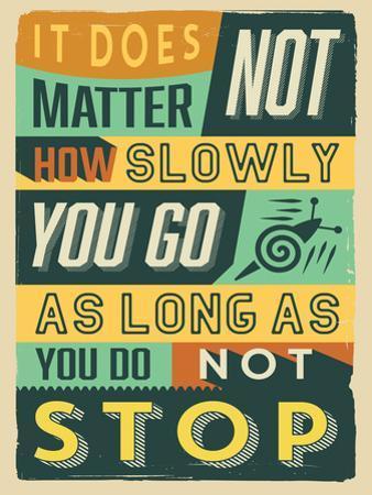 Do Not Stop by Vintage Vector Studio