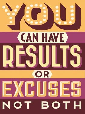 Results Not Excuses by Vintage Vector Studio