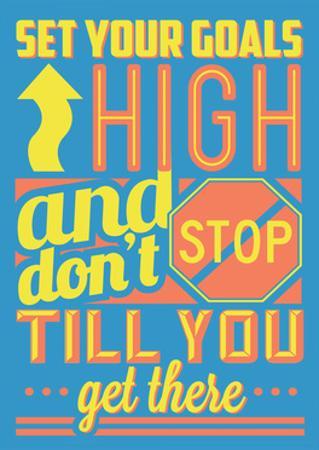 Set Your Goals High by Vintage Vector Studio