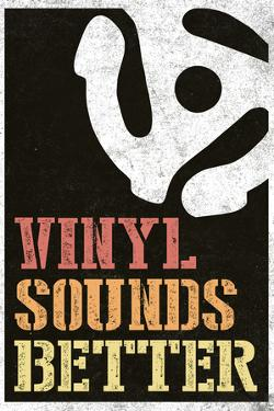Vinyl Sounds Better Music Poster
