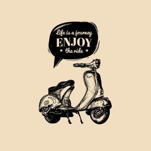 Life is a Journey, Enjoy the Ride Vector Typographic Poster. Hand Sketched Scooter Banner. Vector R by Vlada Young