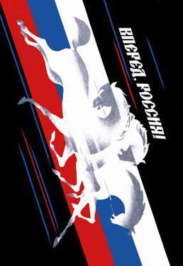 Forward, Russia! by Vladimir Sachkov