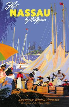 Fly to Nassau by Clipper by Von Arenburg