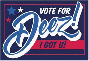Vote For Deez!